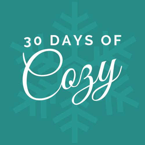 30 Days of Cozy - words over snowflake on teal background